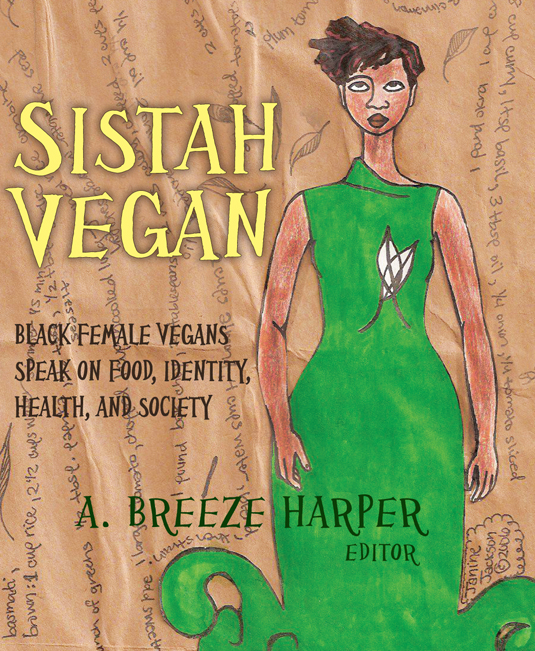 """Sistah vegan needs a 'black version' of Vegetarian Myth"""